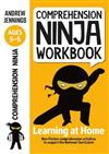 Comprehension Ninja Workbook for Ages 5-6: Comprehension activities to support the National Curriculum at home
