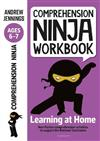 Comprehension Ninja Workbook for Ages 6-7: Comprehension activities to support the National Curriculum at home