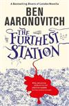 The Furthest Station: A Rivers of London novella