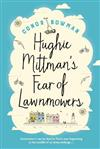Hughie Mittman's Fear of Lawnmowers