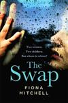 The Swap: The gripping and addictive novel that everyone is talking about
