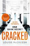 Cracked: The gripping, dark & unforgettable debut thriller