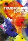 Transforming Schools: Creativity, Critical Reflection, Communication, Collaboration