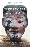 Terracotta Warriors: History, Mystery and the Latest Discoveries