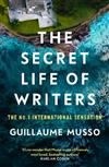 The Secret Life of Writers: The new thriller by the #1 bestselling author