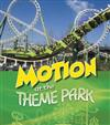 Motion at the Theme Park