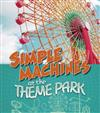 Simple Machines at the Theme Park