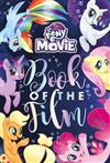 My Little Pony The Movie Book of the Film