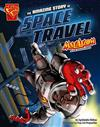 Max Axiom: Stem Adventures: The Amazing Story of Space Travel