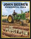 John Deeres Powerful Idea: the Perfect Plow (the Story Behind the Name)