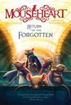 Mouseheart #3: Return of the Forgotten