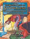 The Magical Land of Scotwalend The Journey to the Earthion's treasure and the Eternal Flame of Life: The Journey to the Earthion's treasure and the Eternal Flame of Life
