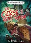 The Curse Of The Were-hyena: A Monstertown Mystery