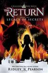 Kingdom Keepers: The Return Book Two Legacy Of Secrets: The Return Book Two Legacy of Secrets