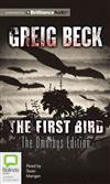 The First Bird: The Omnibus Edition