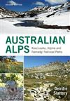 Australian Alps: Kosciuszko, Alpine and Namadgi National Parks