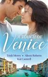 A Touch Of Venice/Secrets Of Castillo Del Arco/From Venice With Love/Pregnant By Morning