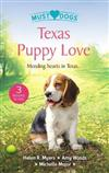 Texas Puppy Love/The Dashing Doc Next Door/Puppy Love for the Veterinarian/Still the One