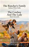 The Rancher's Family/The Cowboy and the Lady