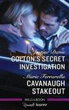 Colton's Secret Investigation/Cavanaugh Stakeout