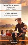 The Colorado Cowboy's Triplets/The Cowboy's Dilemma