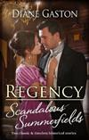 Regency Scandalous Summerfields/Bound by a Scandalous Secret/Bound by Their Secret Passion