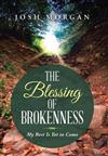 The Blessing of Brokenness: My Best Is Yet to Come
