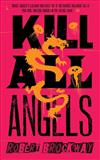 Kill All Angels: Library Edition