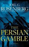 The Persian Gamble: Library Edition