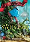 Switched: Fairy Tale Reform School #4