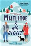 Mistletoe & Mr. Right
