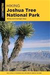 Hiking Joshua Tree National Park: 38 Day and Overnight Hikes