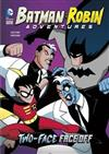 Batman and Robin Adventures: Two-Face Face-Off