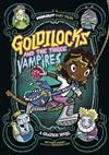 Far Out Fairy Tales: Goldilocks and the Three Vampires