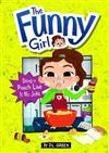 The Funny Girl: Being a Punch Line Is No Joke: A 4D Book