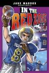 In the Red Zone (Jake Maddox Graphic Novels)