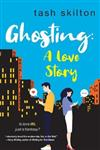 Ghosting A Love Story