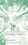 The Biblical Mandate for Caring for Creation