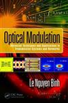 Optical Modulation: Advanced Techniques and Applications in Transmission Systems and Networks