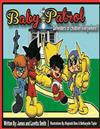 The Baby Patrol: Book One: Defenders of Children Everywhere