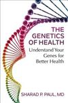 The Genetics of Health: Understand Your Genes for Better Health