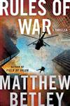 Rules of War: A Thriller