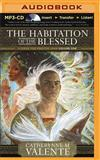 The Habitation of the Blessed