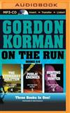 On the Run Books Books 4-6: The Stowaway Solution / Public Enemies / Hunting the Hunter