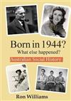 Born in 1944?: What Else Happened?