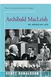 Archibald MacLeish: An American Life