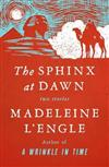 Sphinx at Dawn: Two Stories