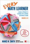 Every Math Learner, Grades 6-12: A Doable Approach to Teaching With Learning Differences in Mind