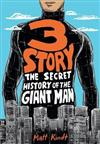 3 Story: The Secret History Of The Giant Man: Expanded Edition