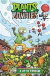 Plants vs. Zombies Volume 14 A Little Problem
